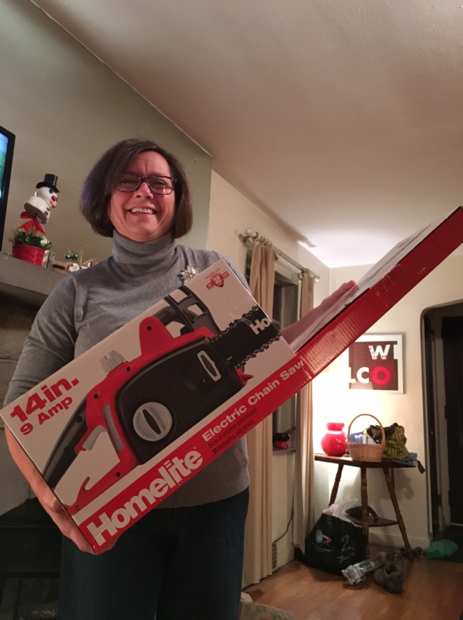 She's wanted a chainsaw for years. And I am the greatest husband ever.